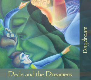 """Dede and The Dreamers, """"Daydream"""""""
